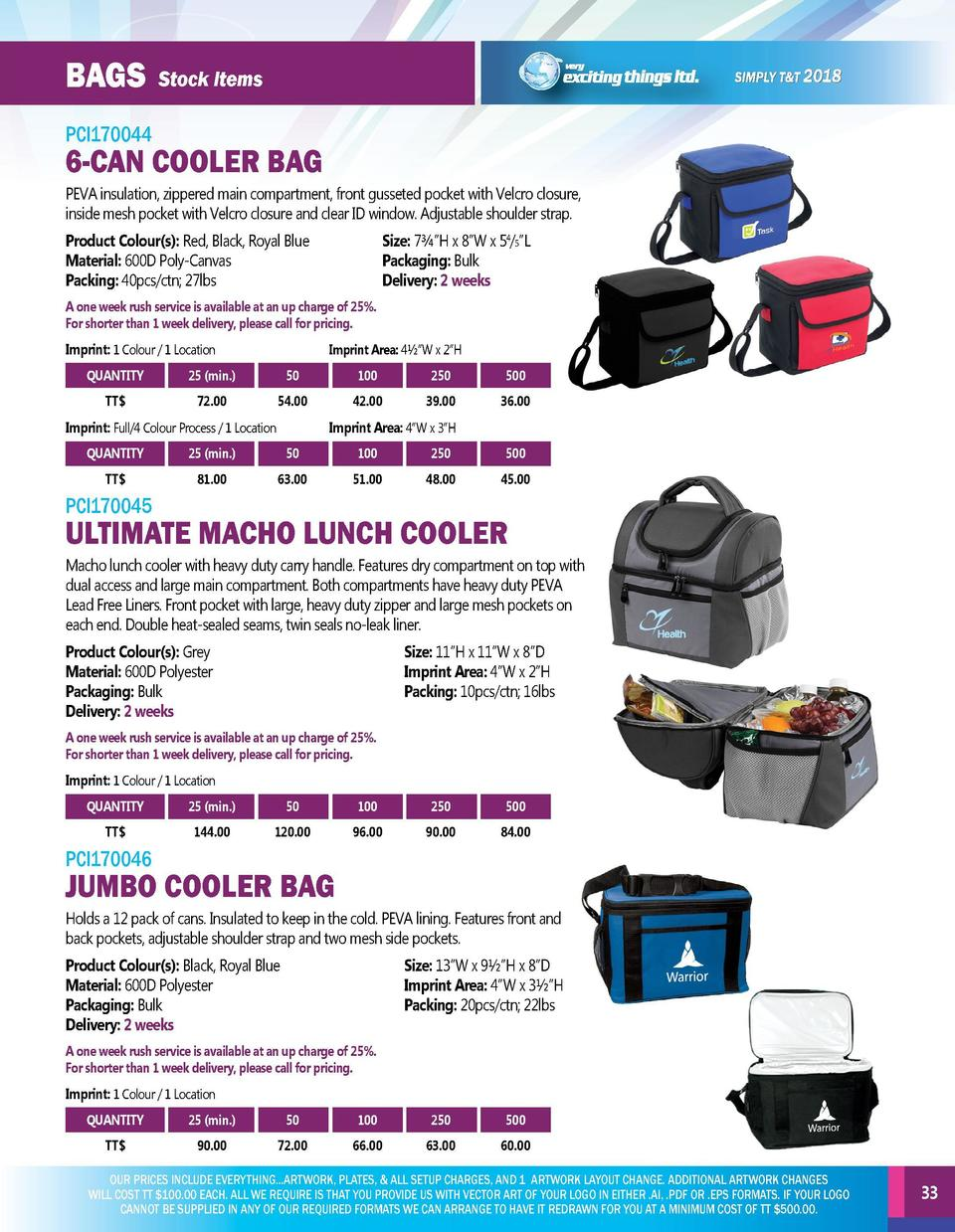 BAGs  BAGs  Stock Items  PCI170044  6-CAN COOLER BAG  PCI170042  TRUNK BAG XXL all round bag, ideal for shopping and the c...