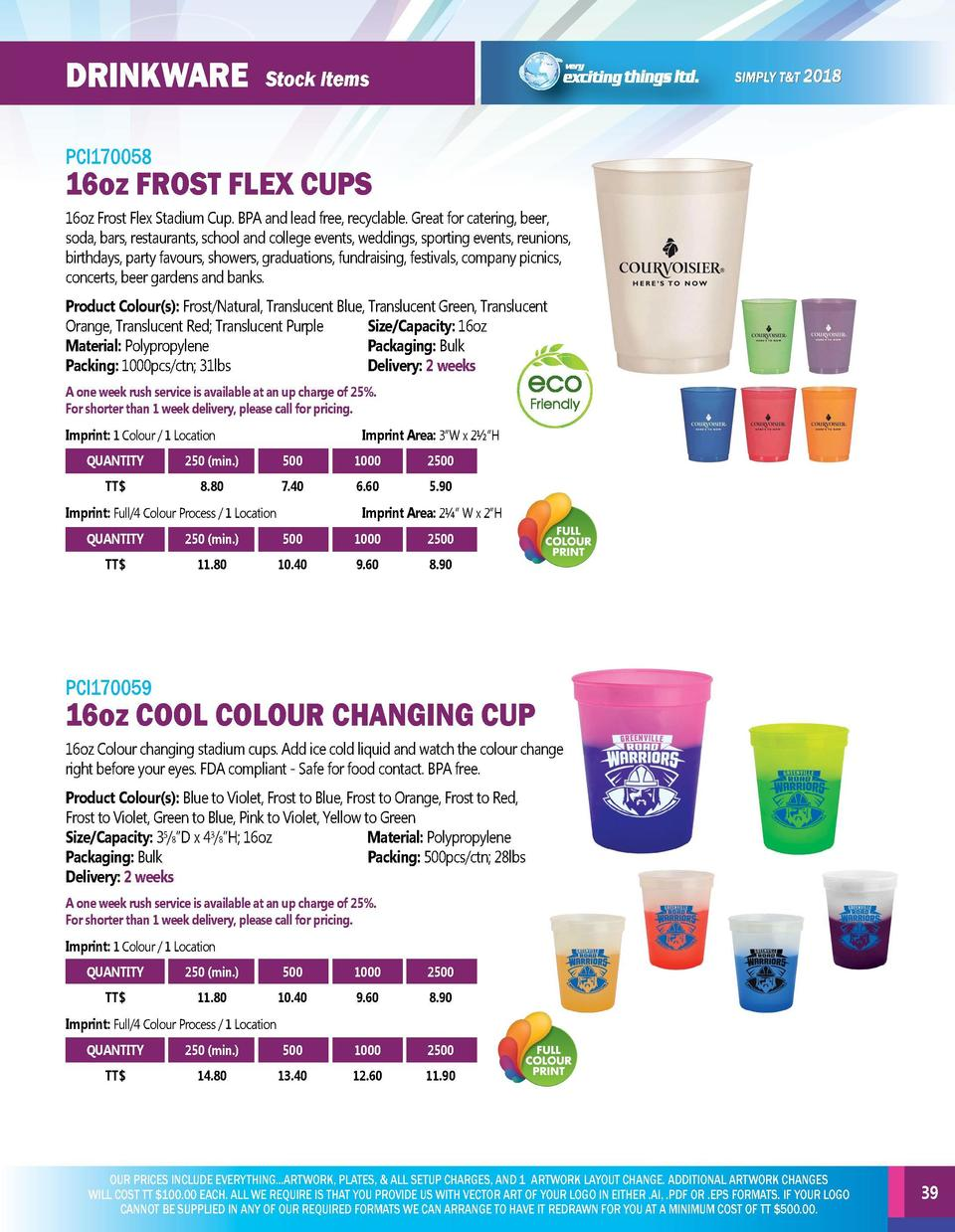 BAGs  DRINKWARE  Stock Items  PCI170056  PCI170058  Medium paper gift bag with rope handles.  16oz Frost Flex Stadium Cup....