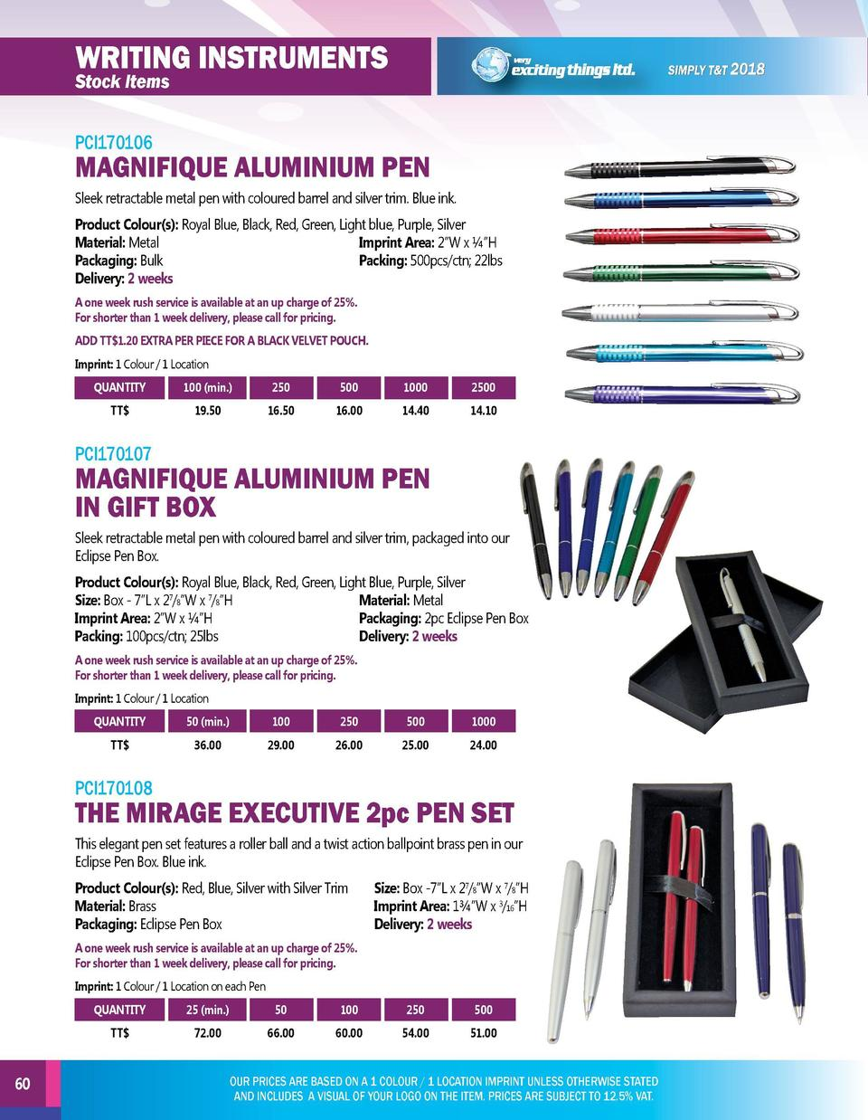 writing instruments  writing instruments  PCI170106  PCI170109  Stock Items  Stock Items  MAGNIFIQUE ALUMINIUM PEN  SINGLE...