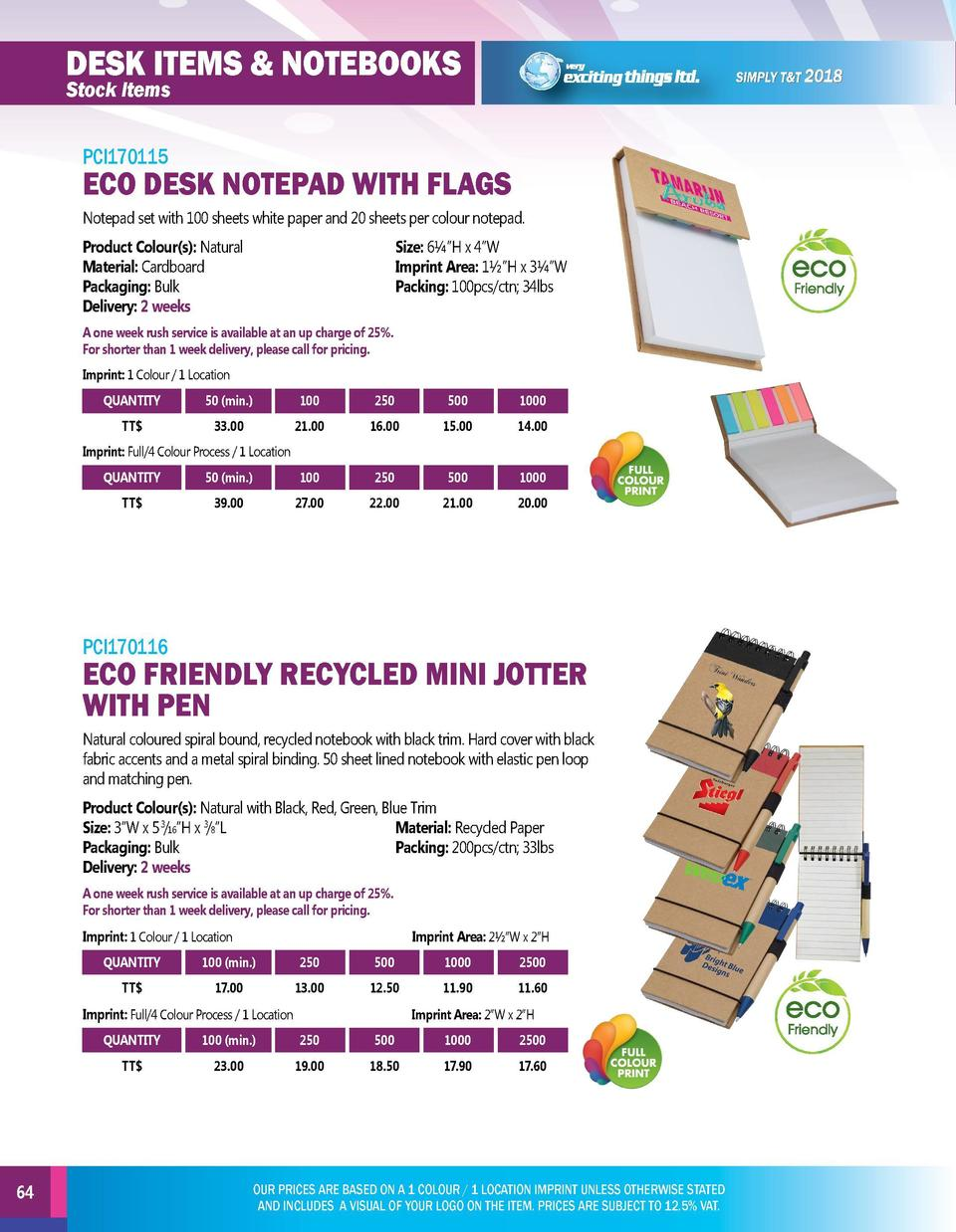 DESK ITEMS   NOTEBOOKS  DESK ITEMS   NOTEBOOKS  Stock Items  Stock Items PCI170117  PCI170115  ECO DESK NOTEPAD WITH FLAGS...