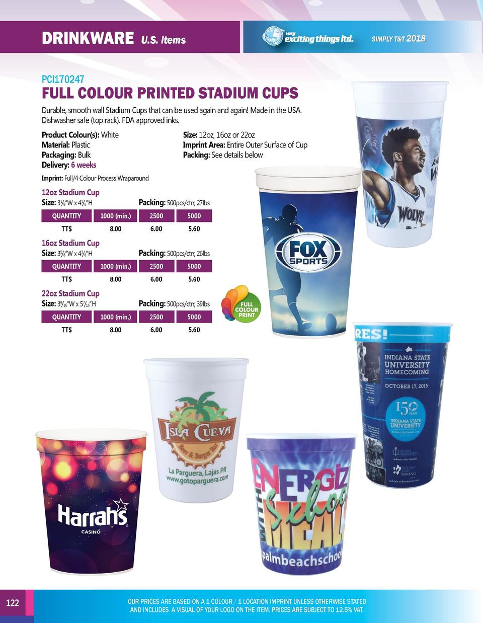 DRINKWARE  DRINKWARE  U.S. Items  PCI170247  FULL COLOUR PRINTED STADIUM CUPS Durable, smooth wall Stadium Cups that can b...