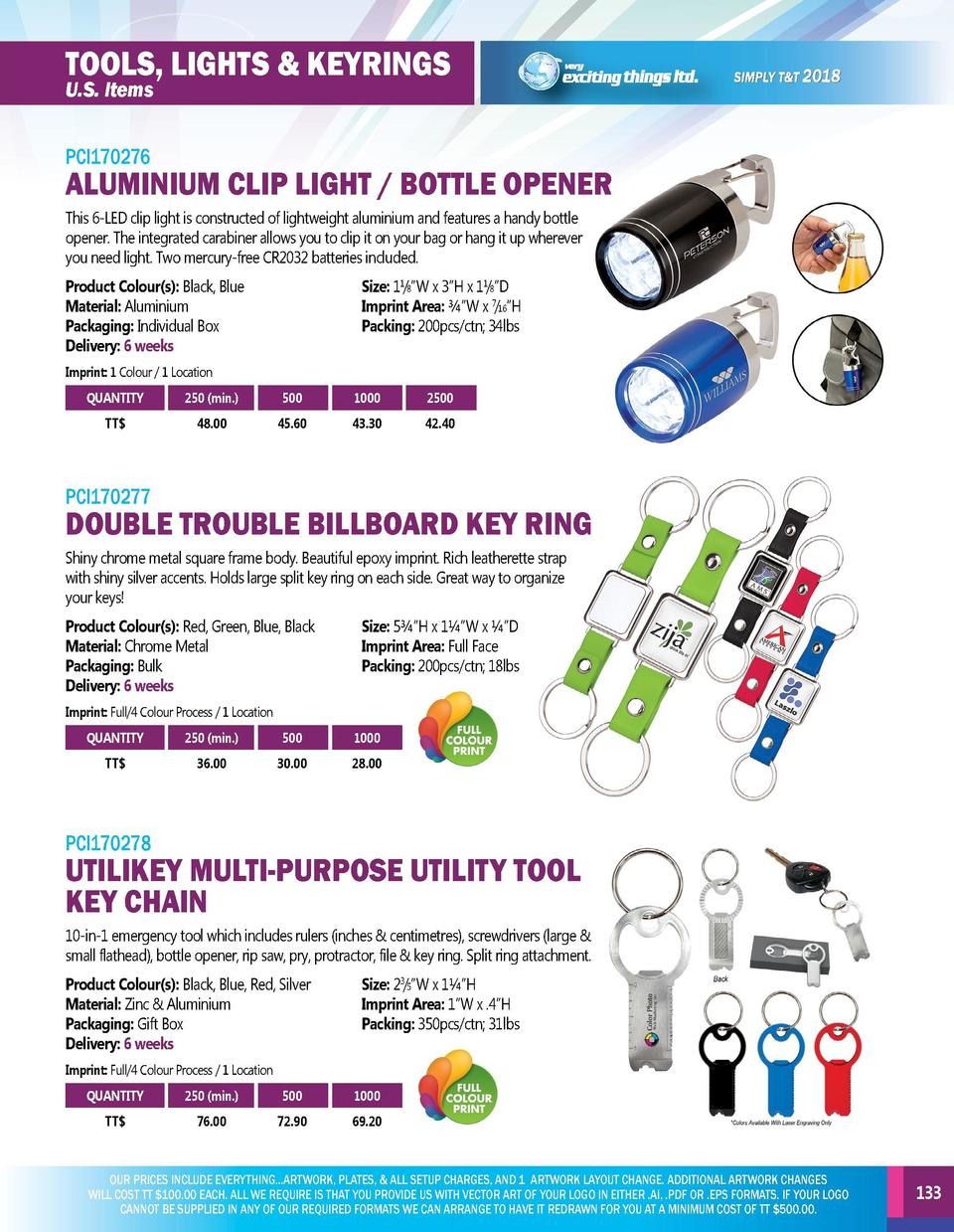 TOOLS, LIGHTS   KEYRINGS  TOOLS, LIGHTS   KEYRINGS  PCI170273  PCI170276  The multi-function Handy Pen features a ballpoin...