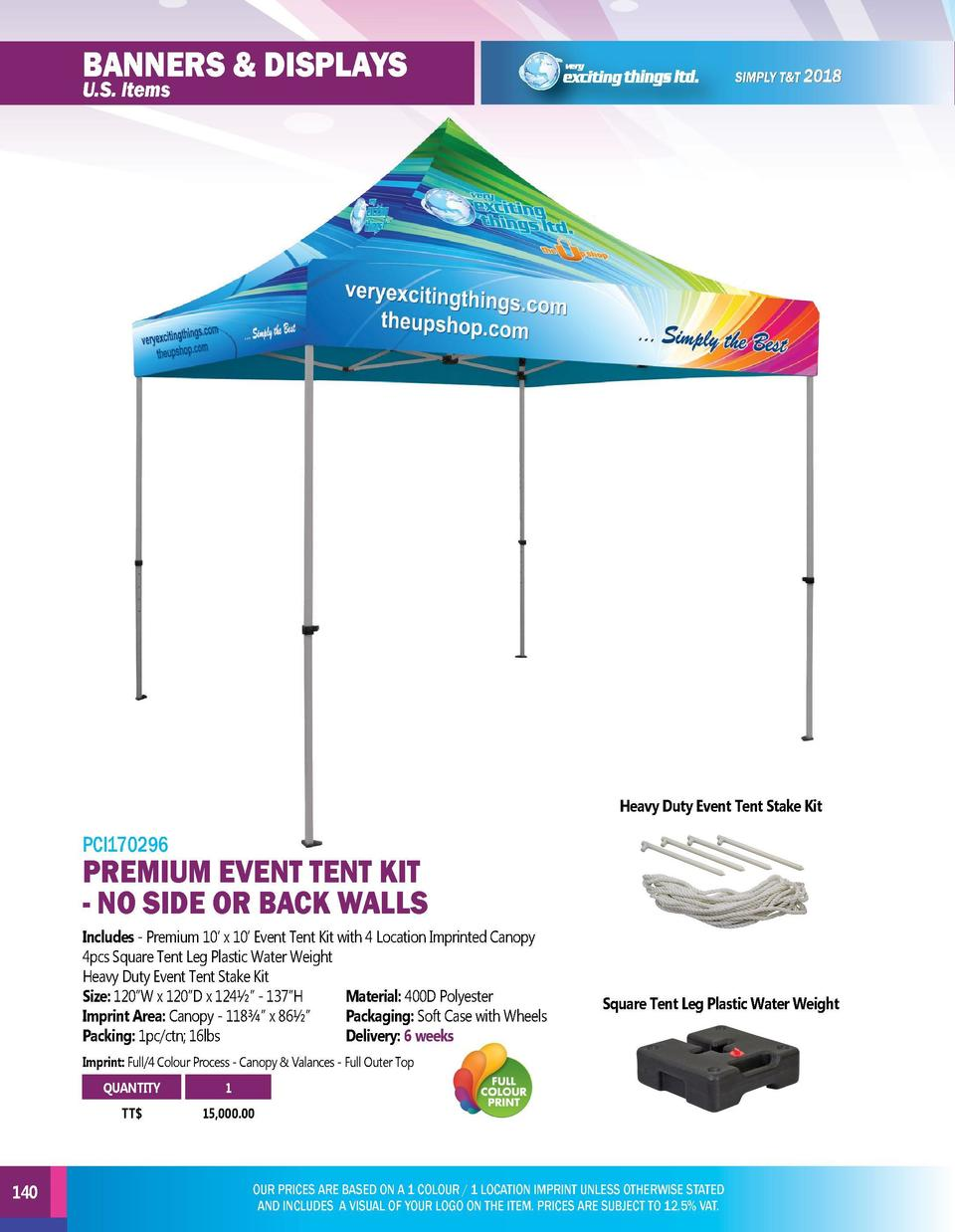 BANNERS   DISPLAYS  BANNERS   DISPLAYS  U.S. Items  U.S. Items  PCI170297  Heavy Duty Event Tent Stake Kit  PCI170296  PRE...