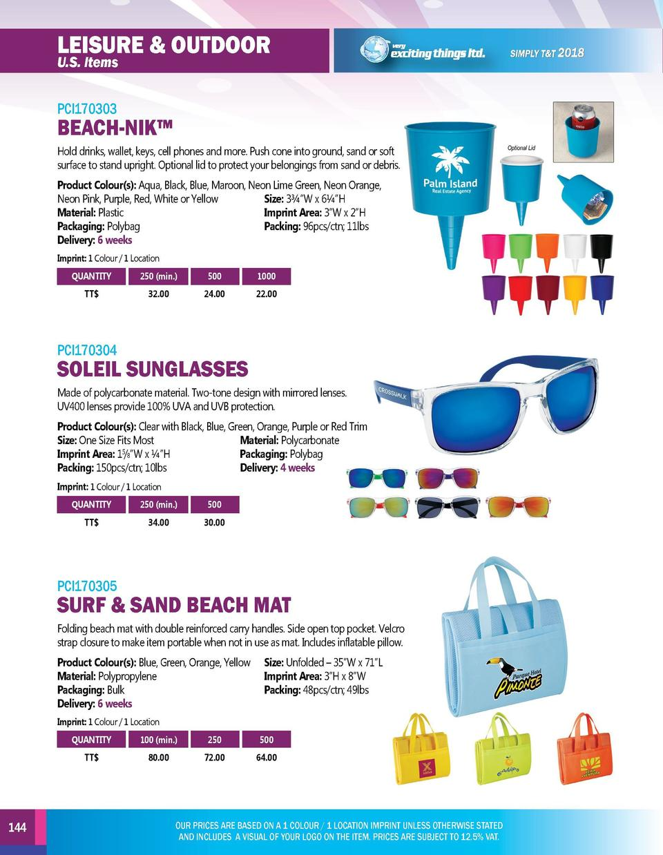 LEISURE   OUTDOOR  LEISURE   OUTDOOR  PCI170303  PCI170306  U.S. Items  BEACH-NIK    Hold drinks, wallet, keys, cell phone...