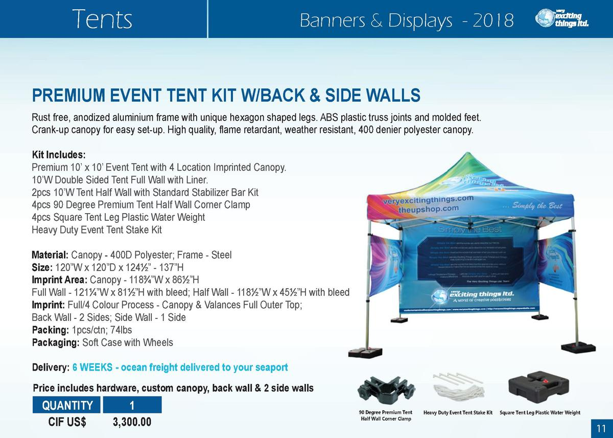 Tents  Banners   Displays - 2018  PREMIUM EVENT TENT KIT W BACK   SIDE WALLS Rust free, anodized aluminium frame with uniq...