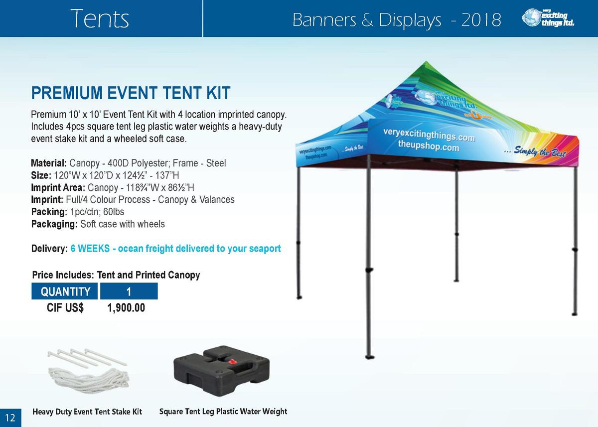 Tents  Banners   Displays - 2018  PREMIUM EVENT TENT KIT Premium 10    x 10    Event Tent Kit with 4 location imprinted ca...