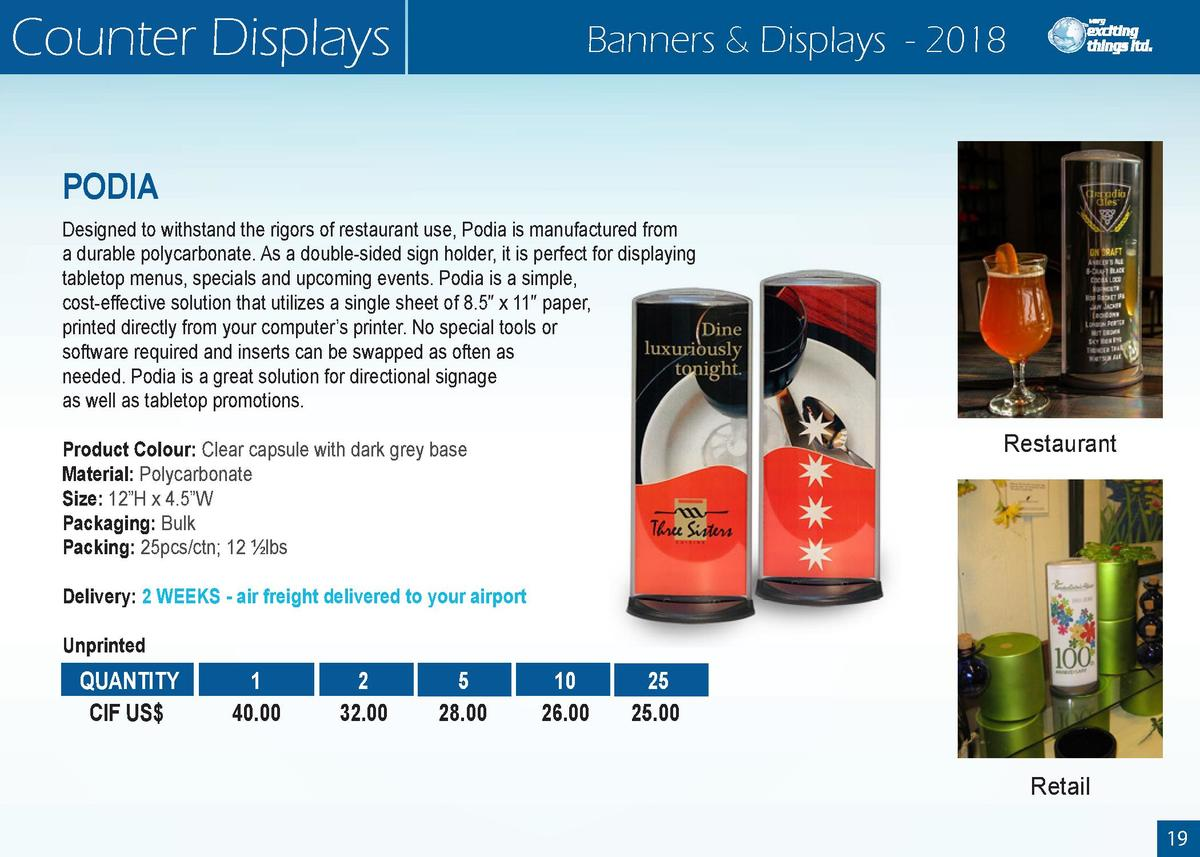 Counter Displays  Banners   Displays - 2018  PODIA Designed to withstand the rigors of restaurant use, Podia is manufactur...