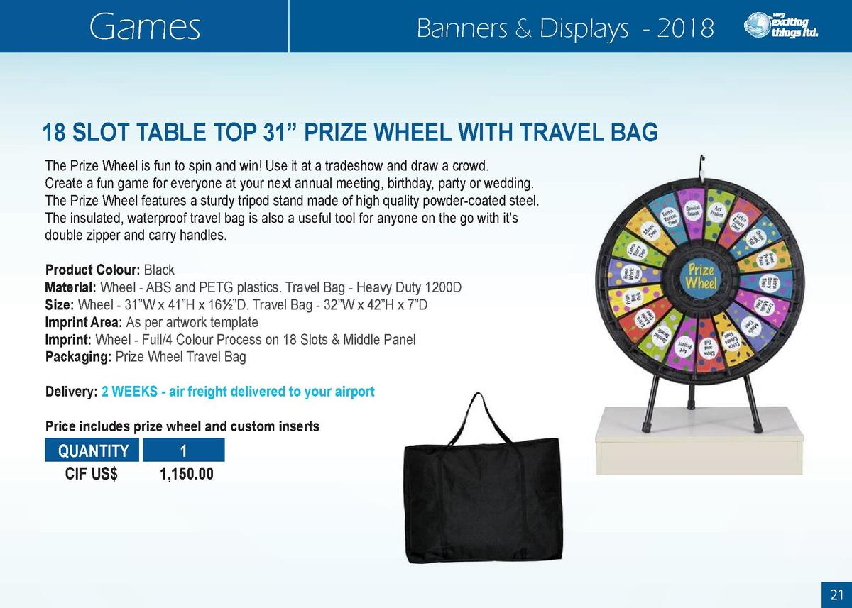 Games  Banners   Displays - 2018  18 SLOT TABLE TOP 31    PRIZE WHEEL WITH TRAVEL BAG The Prize Wheel is fun to spin and w...