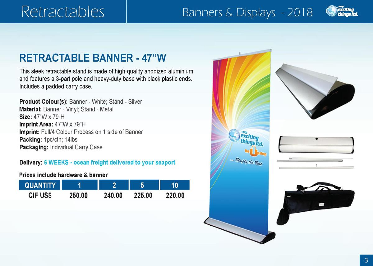 Retractables  Banners   Displays - 2018  RETRACTABLE BANNER - 47   W This sleek retractable stand is made of high-quality ...