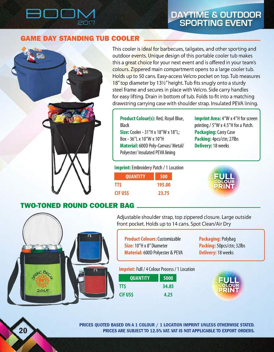 DAYTIME   OUTDOOR SPORTING EVENT GAME DAY STANDING TUB COOLER This cooler is ideal for barbecues, tailgates, and other spo...