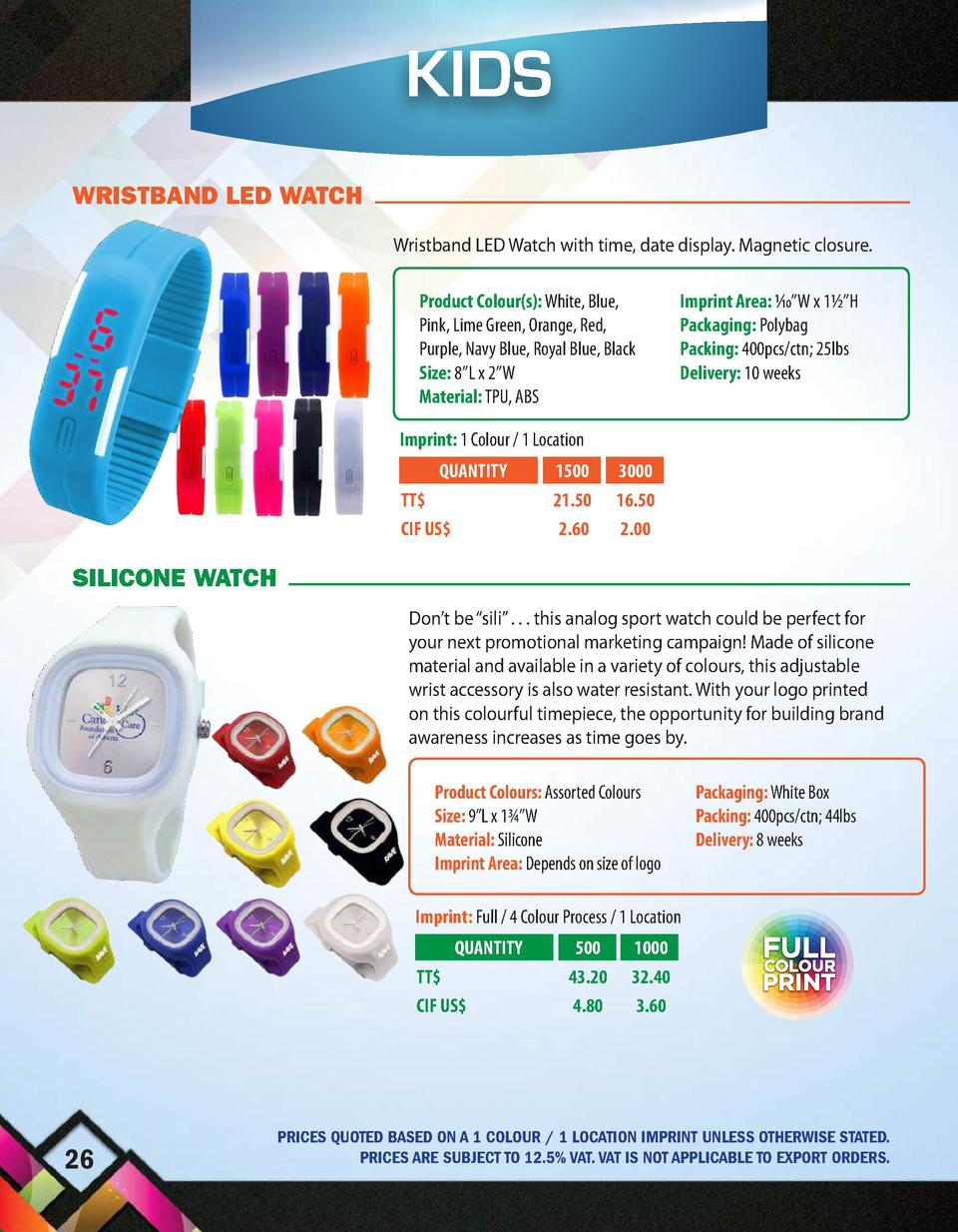 KIDS WRISTBAND LED WATCH Wristband LED Watch with time, date display. Magnetic closure. Product Colour s   White, Blue, Pi...