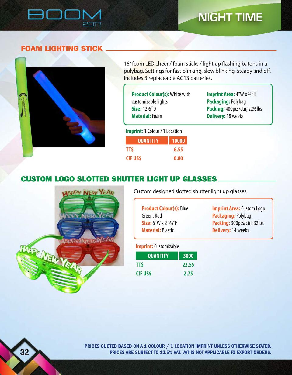 NIGHT TIME FOAM LIGHTING STICK 16    foam LED cheer   foam sticks   light up flashing batons in a polybag. Settings for fa...