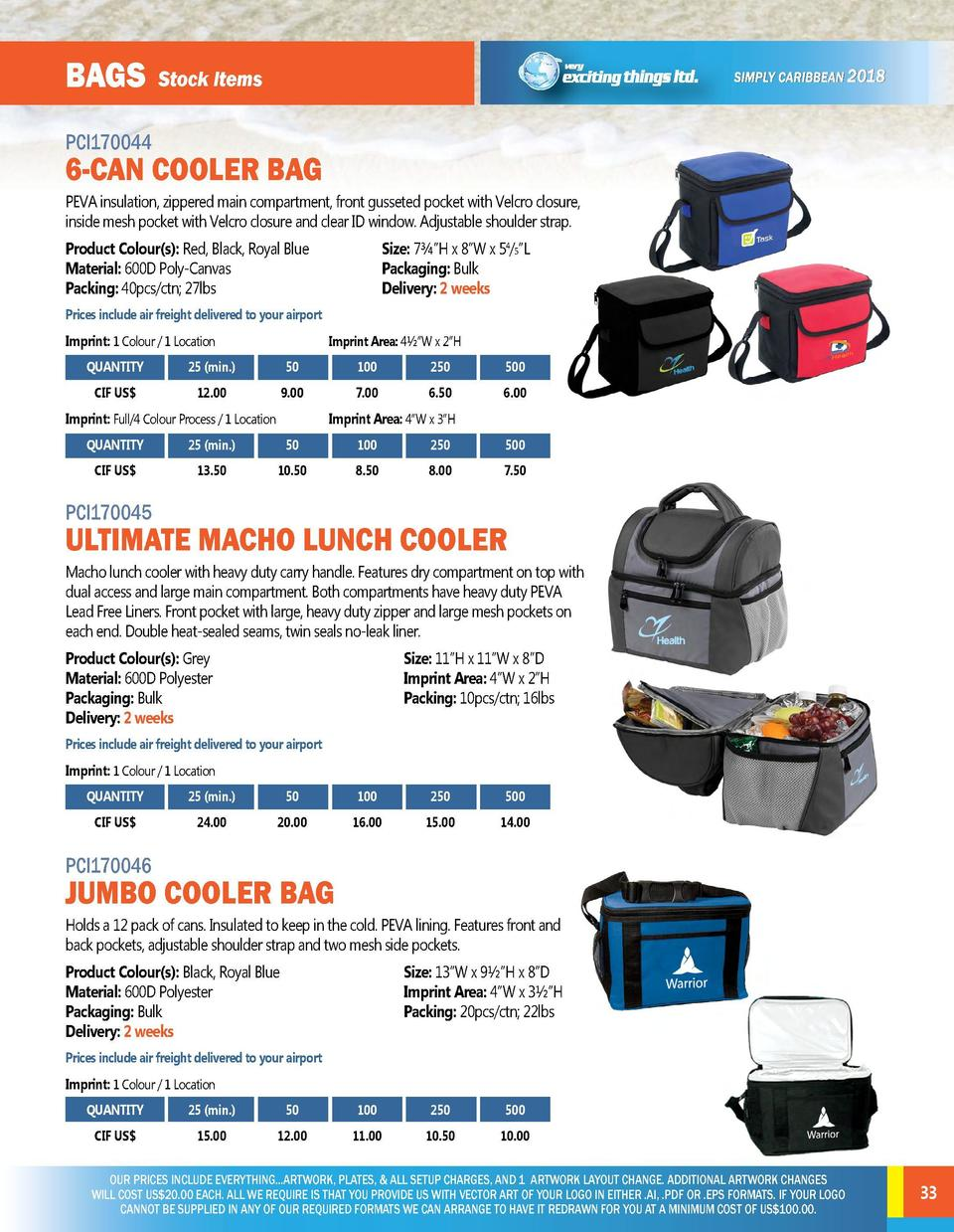 BAGs  BAGs  Stock Items  PCI170044  PCI170042  6-CAN COOLER BAG  TRUNK BAG XXL all round bag, ideal for shopping and the c...