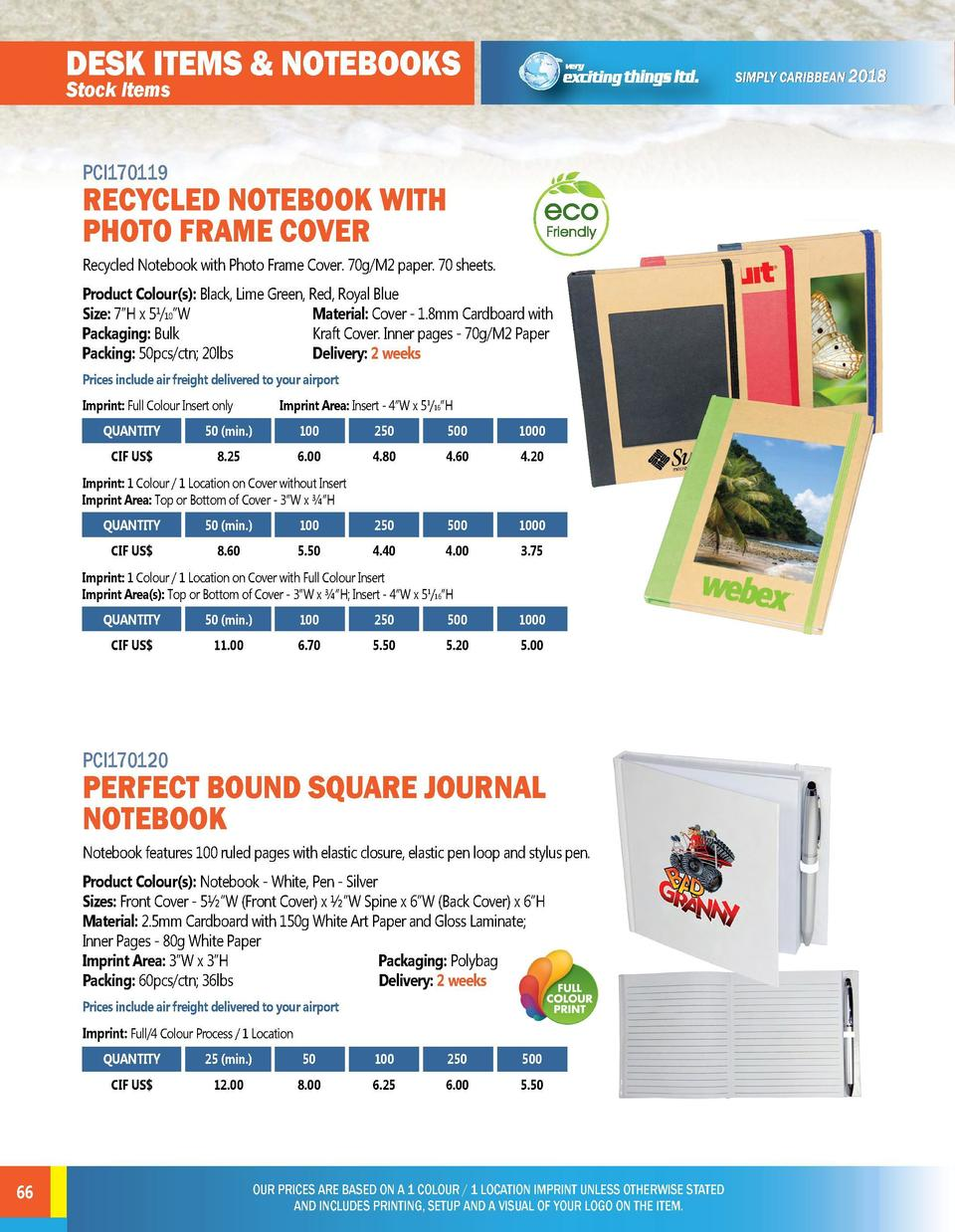 DESK ITEMS   NOTEBOOKS  DESK ITEMS   NOTEBOOKS  Stock Items  Stock Items  PCI170119  PCI170121  RECYCLED NOTEBOOK WITH PHO...