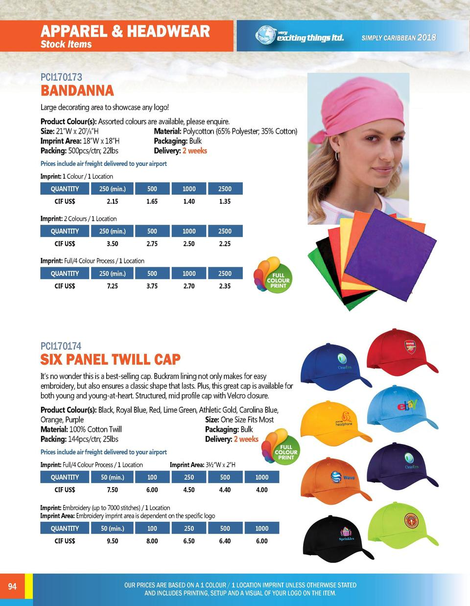 APPAREL   HEADWEAR  APPAREL   HEADWEAR  PCI170173  PCI170175  Large decorating area to showcase any logo   Low profile, 6 ...