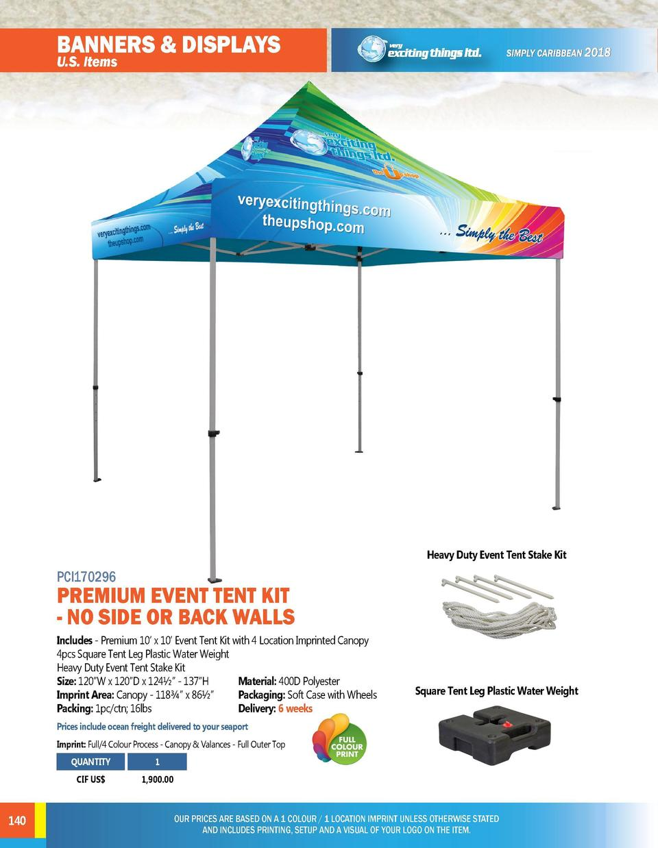 BANNERS   DISPLAYS  BANNERS   DISPLAYS  U.S. Items  U.S. Items  PCI170297  PREMIUM 10    X 10    EVENT TENT WITH 2 SIDE HA...