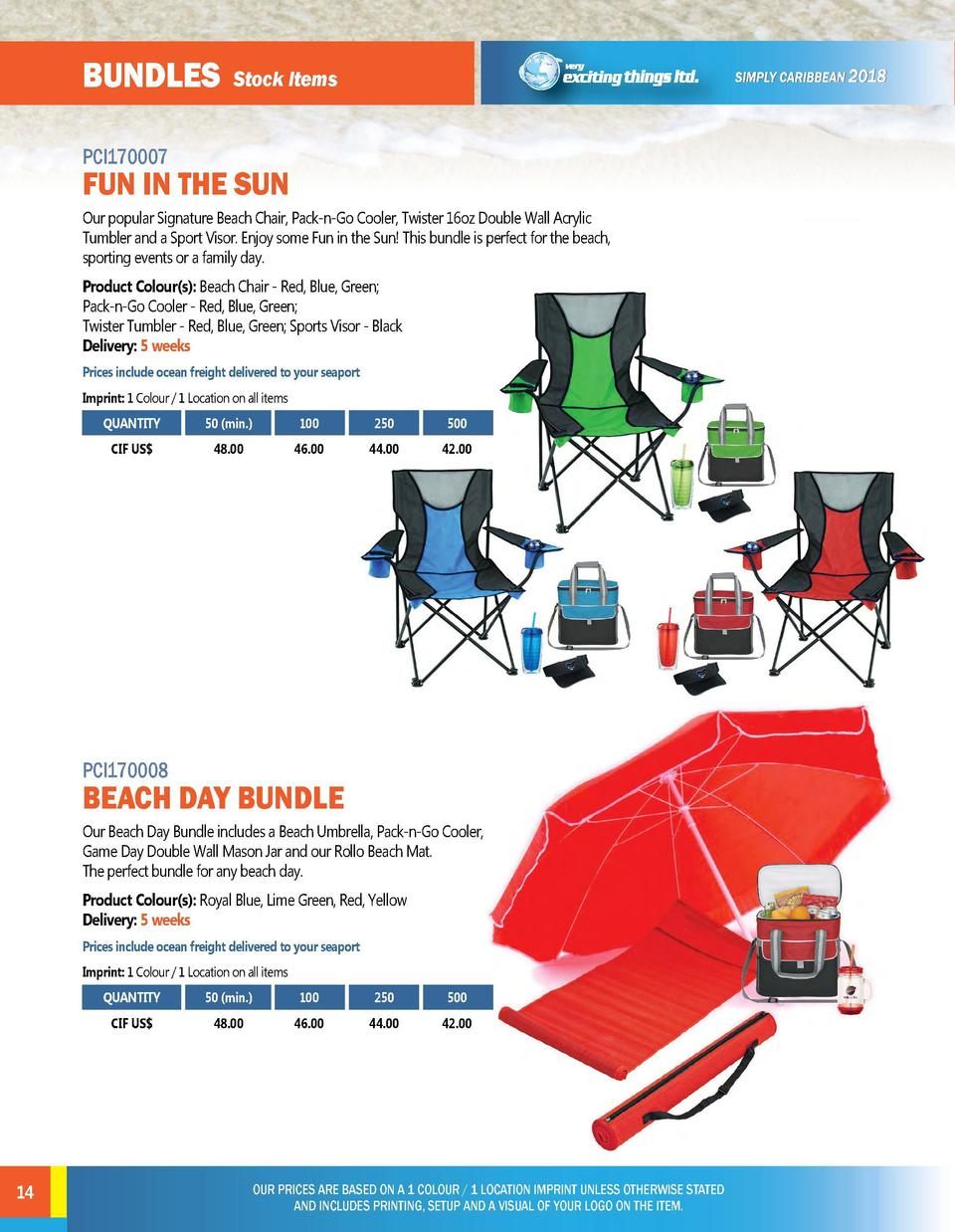 BUNDLES  BUNDLES  Stock Items  Stock Items  PCI170007  PCI170009  Our popular Signature Beach Chair, Pack-n-Go Cooler, Twi...