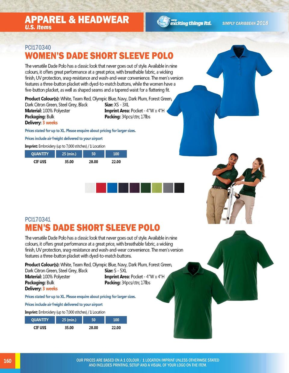 APPAREL   HEADWEAR  APPAREL   HEADWEAR  PCI170340  PCI170342  U.S. Items  WOMEN   S DADE SHORT SLEEVE POLO The versatile D...