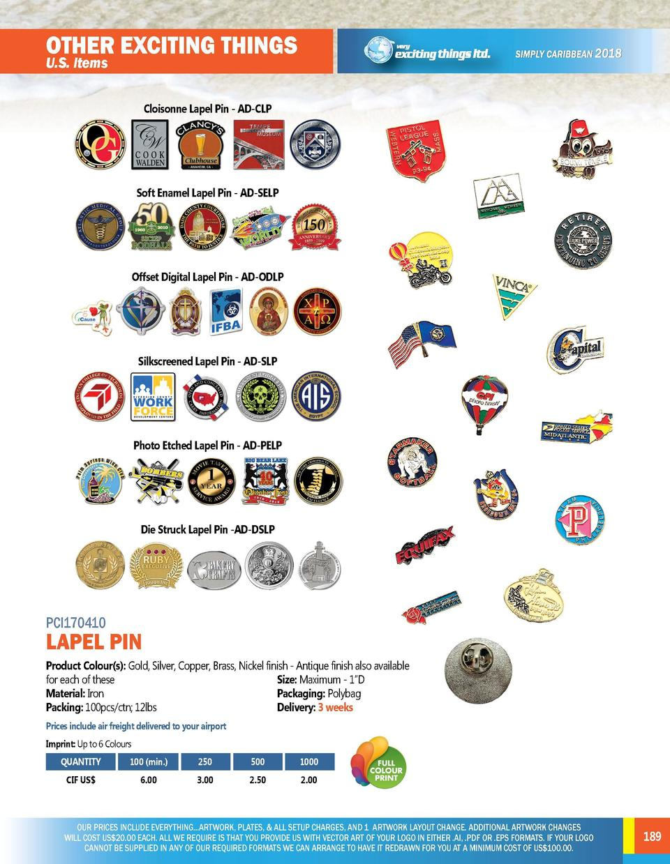 OTHER EXCITING THINGS  OTHER EXCITING THINGS  U.S. Items  U.S. Items  PCI170408  Cloisonne Lapel Pin - AD-CLP  SILICONE BR...