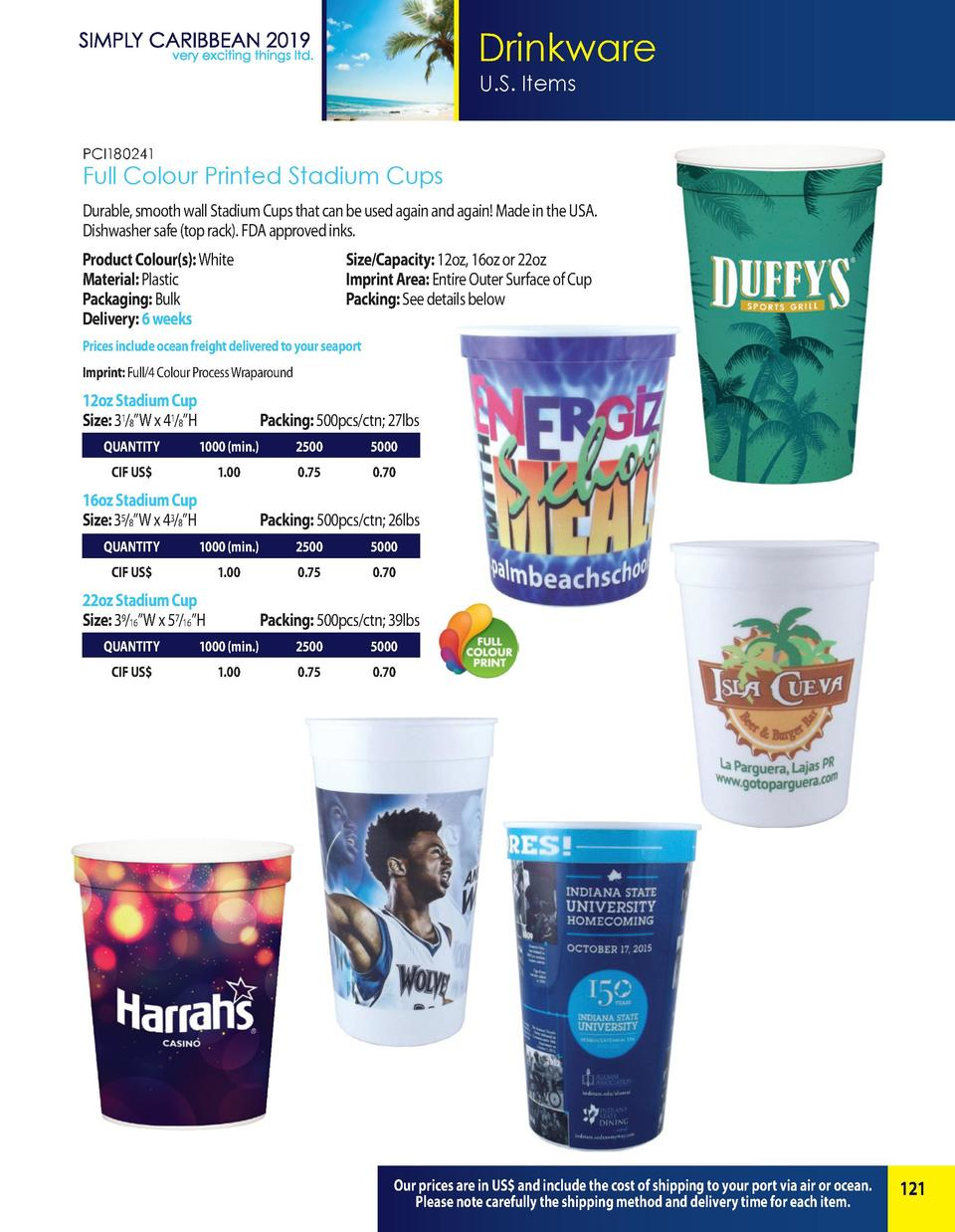 Drinkware U.S. Items PCI180241  Full Colour Printed Stadium Cups Durable, smooth wall Stadium Cups that can be used again ...