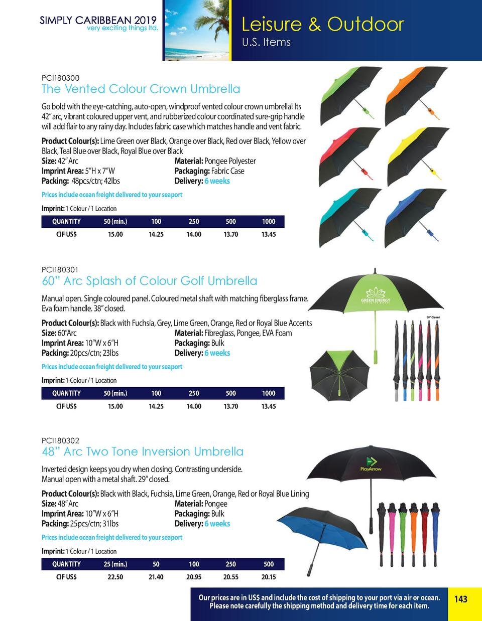 Leisure   Outdoor U.S. Items PCI180300  The Vented Colour Crown Umbrella Go bold with the eye-catching, auto-open, windpro...