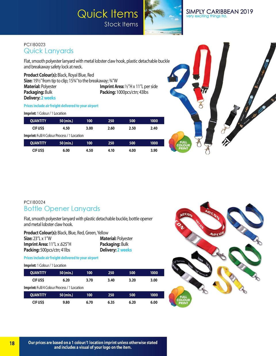 Quick Items Stock Items PCI180023  Quick Lanyards Flat, smooth polyester lanyard with metal lobster claw hook, plastic det...