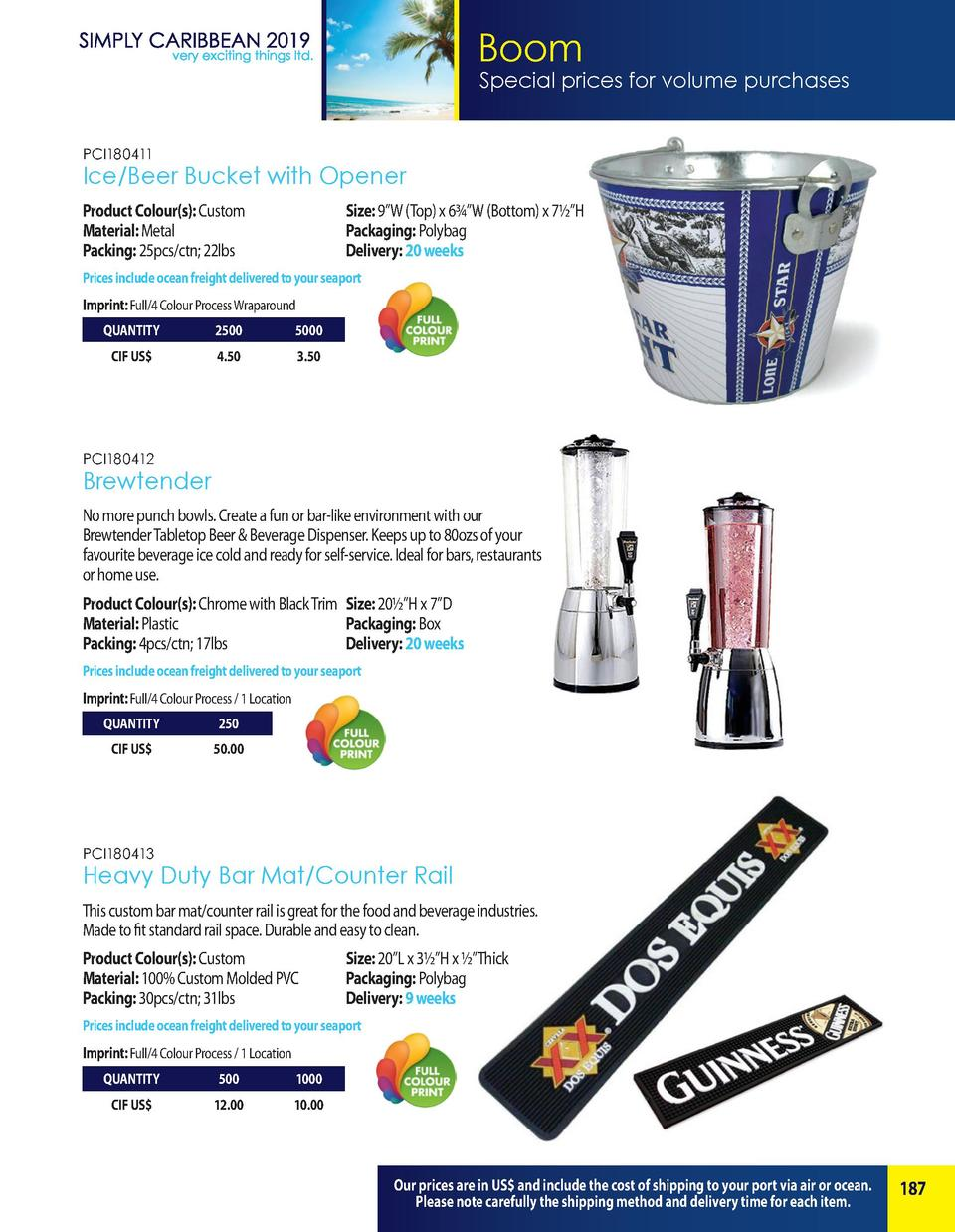 Boom  Special prices for volume purchases  PCI180411  Ice Beer Bucket with Opener Product Colour s   Custom  Material  Met...