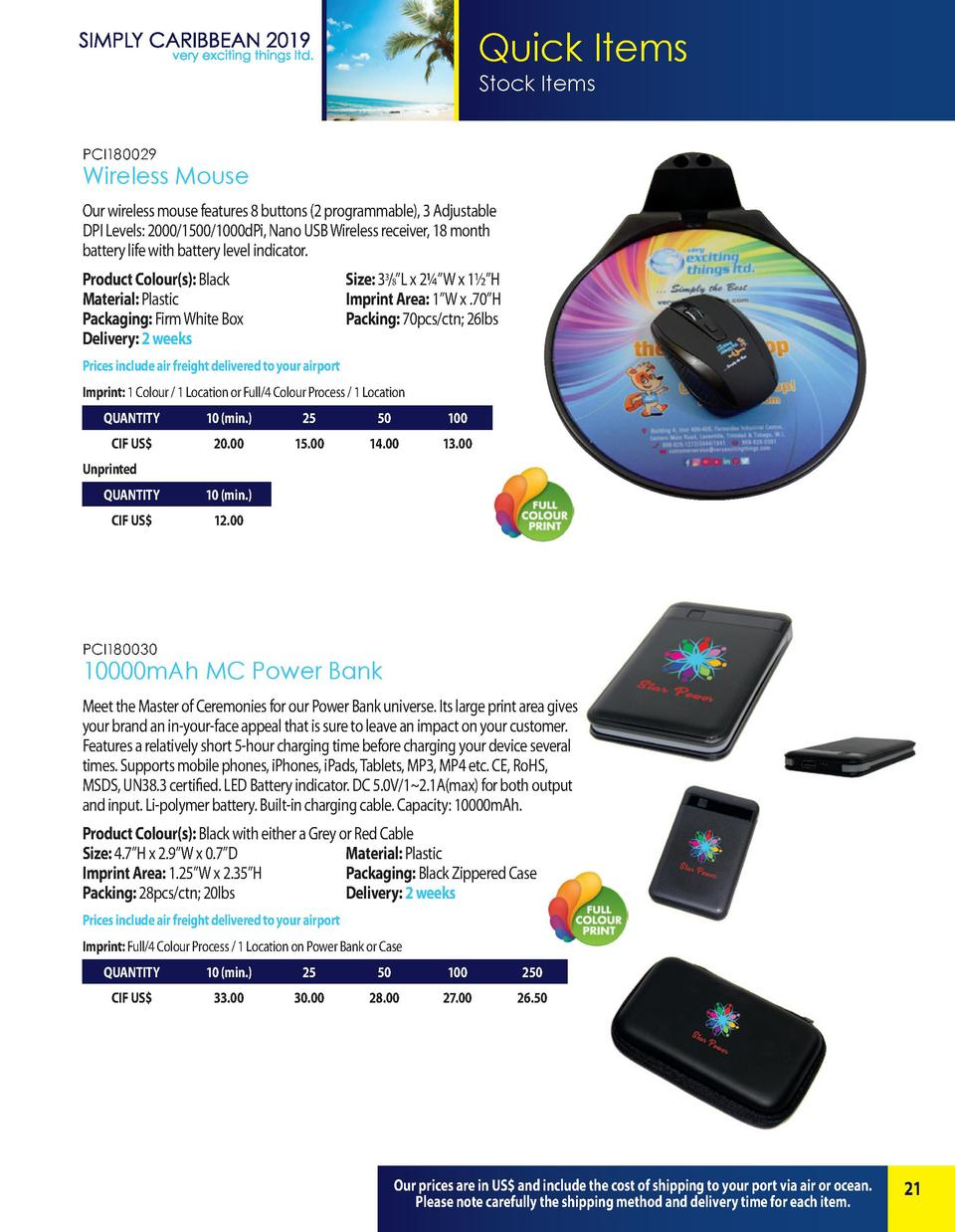 Quick Items Stock Items PCI180029  Wireless Mouse Our wireless mouse features 8 buttons  2 programmable , 3 Adjustable DPI...