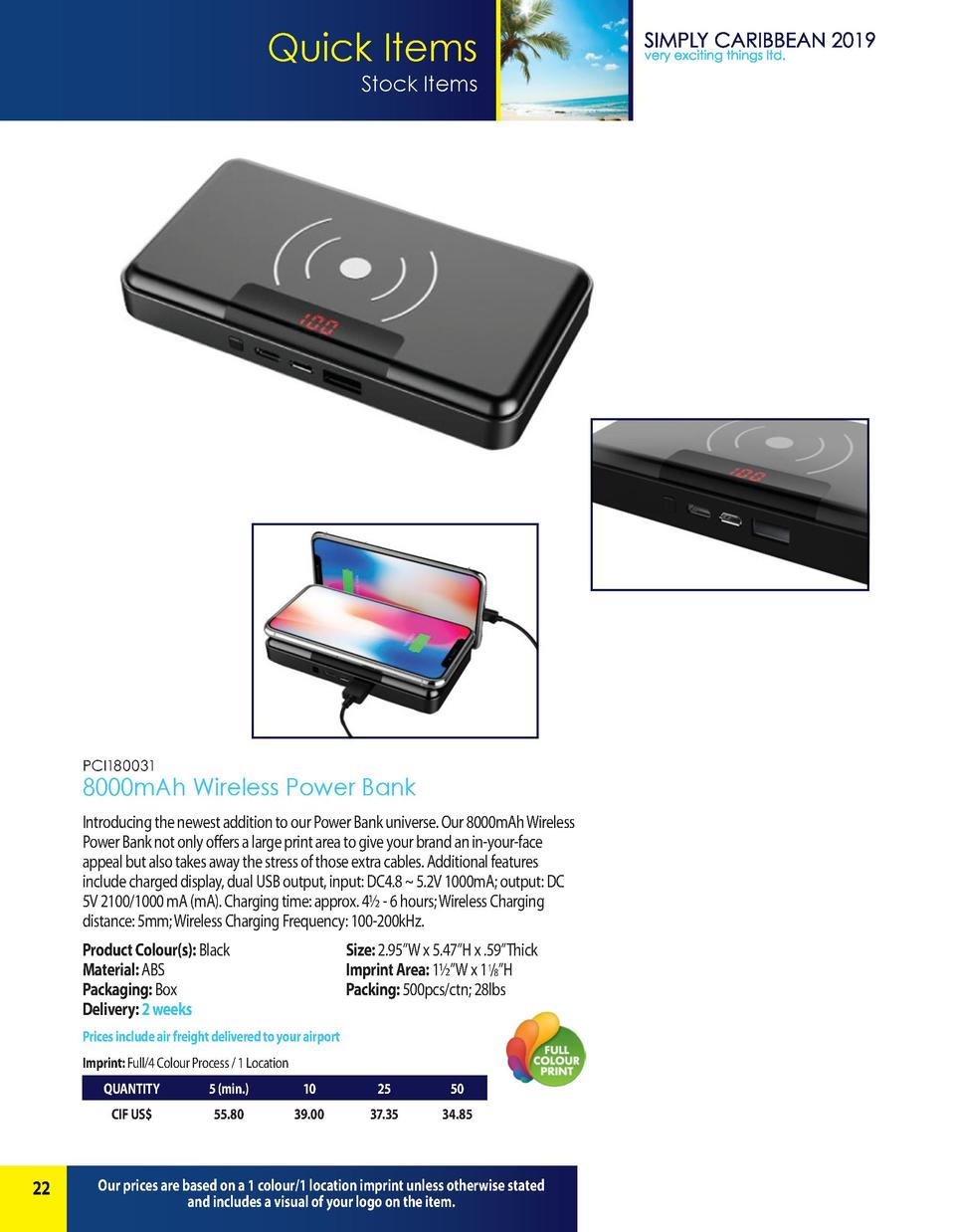 Quick Items Stock Items  PCI180031  8000mAh Wireless Power Bank Introducing the newest addition to our Power Bank universe...