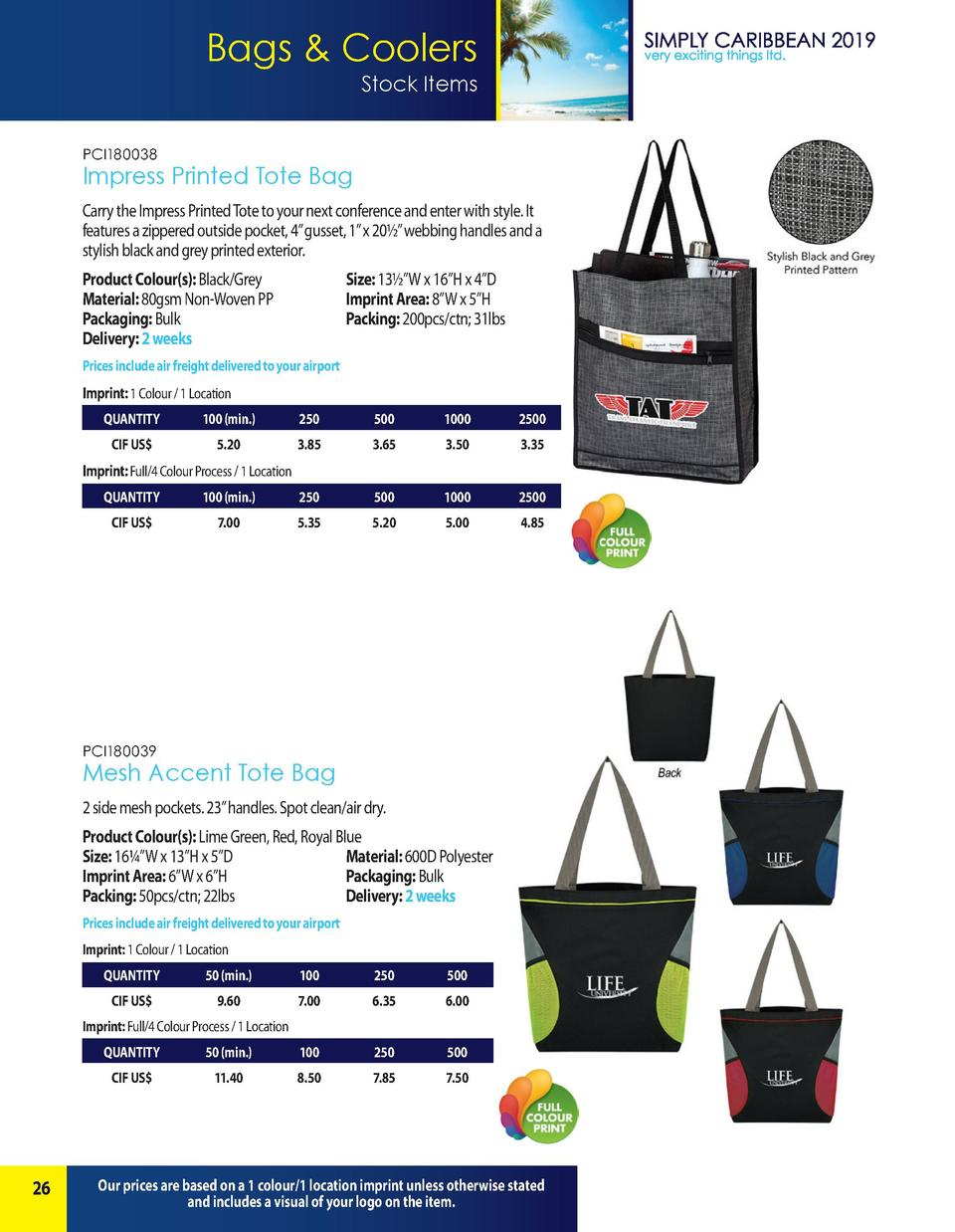 Bags   Coolers Stock Items PCI180038  Impress Printed Tote Bag Carry the Impress Printed Tote to your next conference and ...