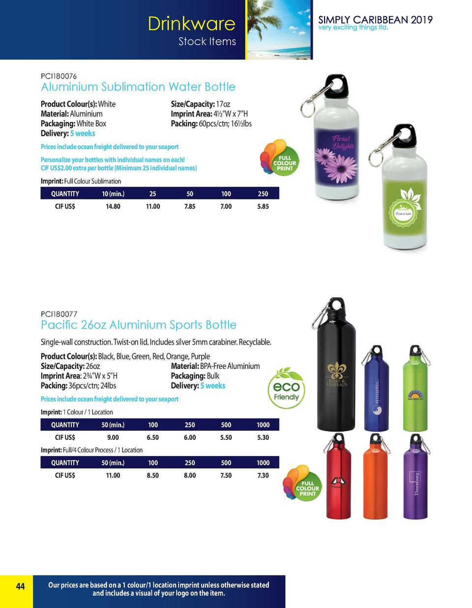Drinkware Stock Items PCI180076  Aluminium Sublimation Water Bottle Product Colour s   White   Material  Aluminium  Packag...