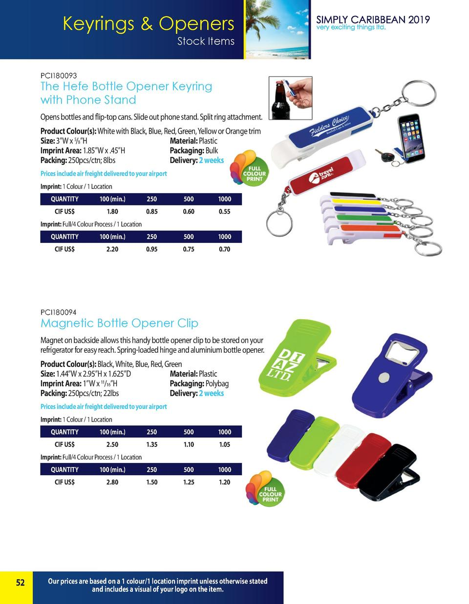Keyrings   Openers Stock Items PCI180093  The Hefe Bottle Opener Keyring with Phone Stand Opens bottles and flip-top cans....