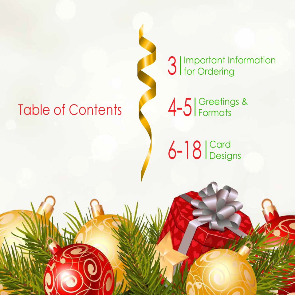 3 Table of Contents  Important Information for Ordering  4-5  Greetings   Formats  6-18  Card Designs